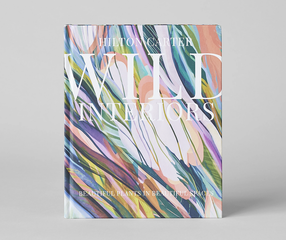 Wild Interiors book by Hilton Carter courtesy Bloomist.