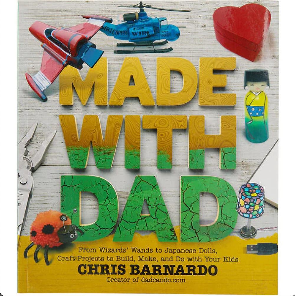 Made With Dad by Chris Barnardo.