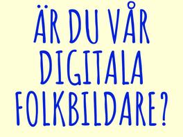 Vi söker digital folkbildare!
