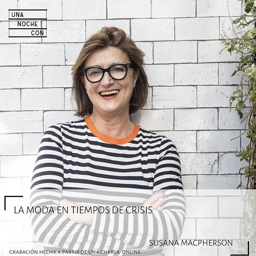 La Moda en tiempos de Crisis con Susana MacPherson