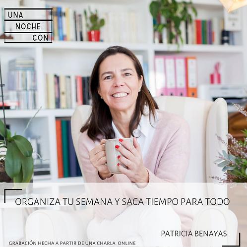 Organiza tu semana y saca tiempo para todo con Patricia Benayas