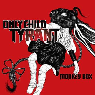 ONLY_CHILD_TYRANT_monkeybox.jpg
