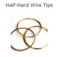 Half-Hard Wire Tips.JPG