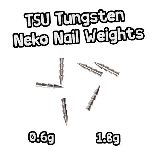 TSU Tungsten Neko Nail Weights