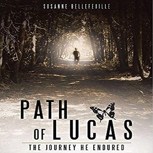 Path of Lucas: The Journey He Endured