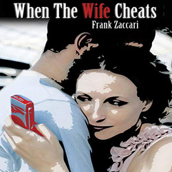 When The Wife Cheats
