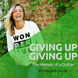 Giving Up Giving Up