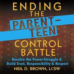 Ending The Parent-Teen Control Battle