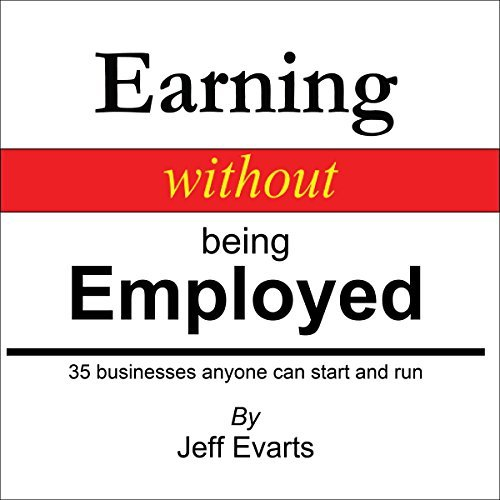 Earning without being Employed