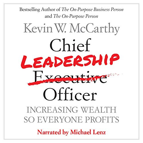 Chief Leadership Officer - Increasing Wealth So Everyone Profits