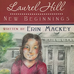 Laurel Hill New Beginnings (Book 1)