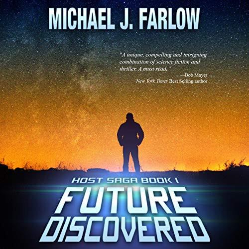 Future Discovered: Host Saga, Book 1