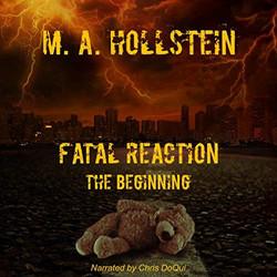 Fatal Reaction-The Beginning