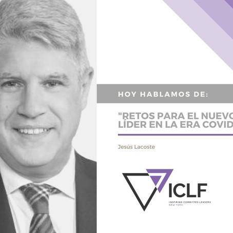 «Retos para el nuevo líder en la era covid» por Jesús Lacoste