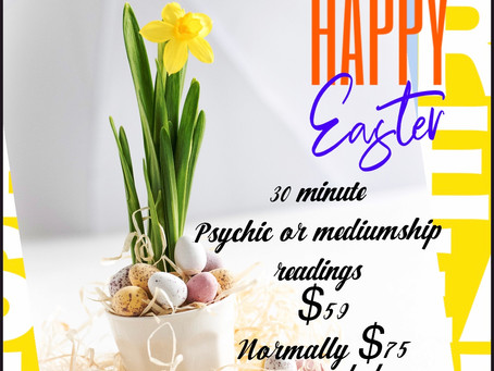 Happy Easter 🐣$59 30 minute psychic or mediumship readings! 🐰🐣😊