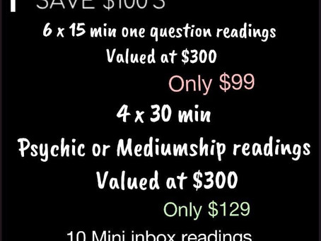 Save $100's on psychic and Mediumship readings !! Hurry ends 27/5/19