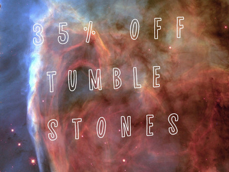 1/2 Price Mini inbox drop readings and 35%off tumble stones! This weekend only