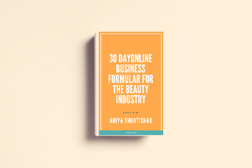 BOOK: 30 DAY ONLINE BUSINESS FORMULA FOR THE BEAUTYINDUSTRY