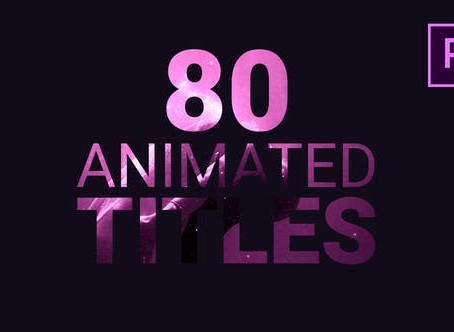 VIDEOHIVE 80 ANIMATED TITLES - PREMIERE PRO