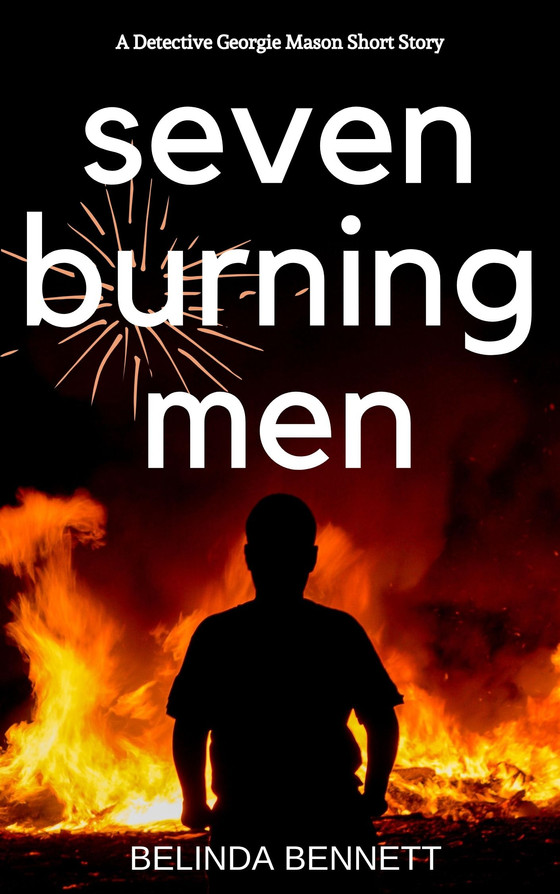 Serial Killer Short Story: Seven Burning Men