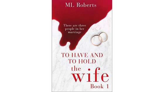 Review: The Wife (Book 1) – To Have and To Hold