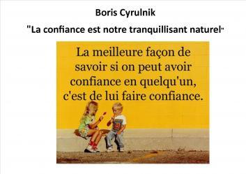 "Boris Cyrulnik ""La confiance est notre tranquillisant naturel"" Patrice van Eersel"