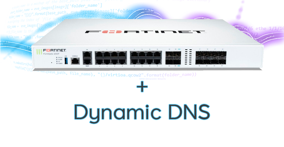 FortiOS Feature Highlight: 3rd party Dynamic DNS