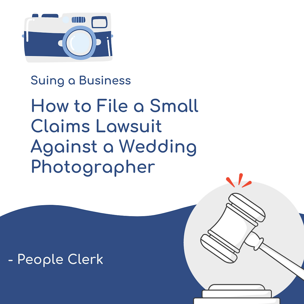 How to file a small claims lawsuit against a wedding photographer