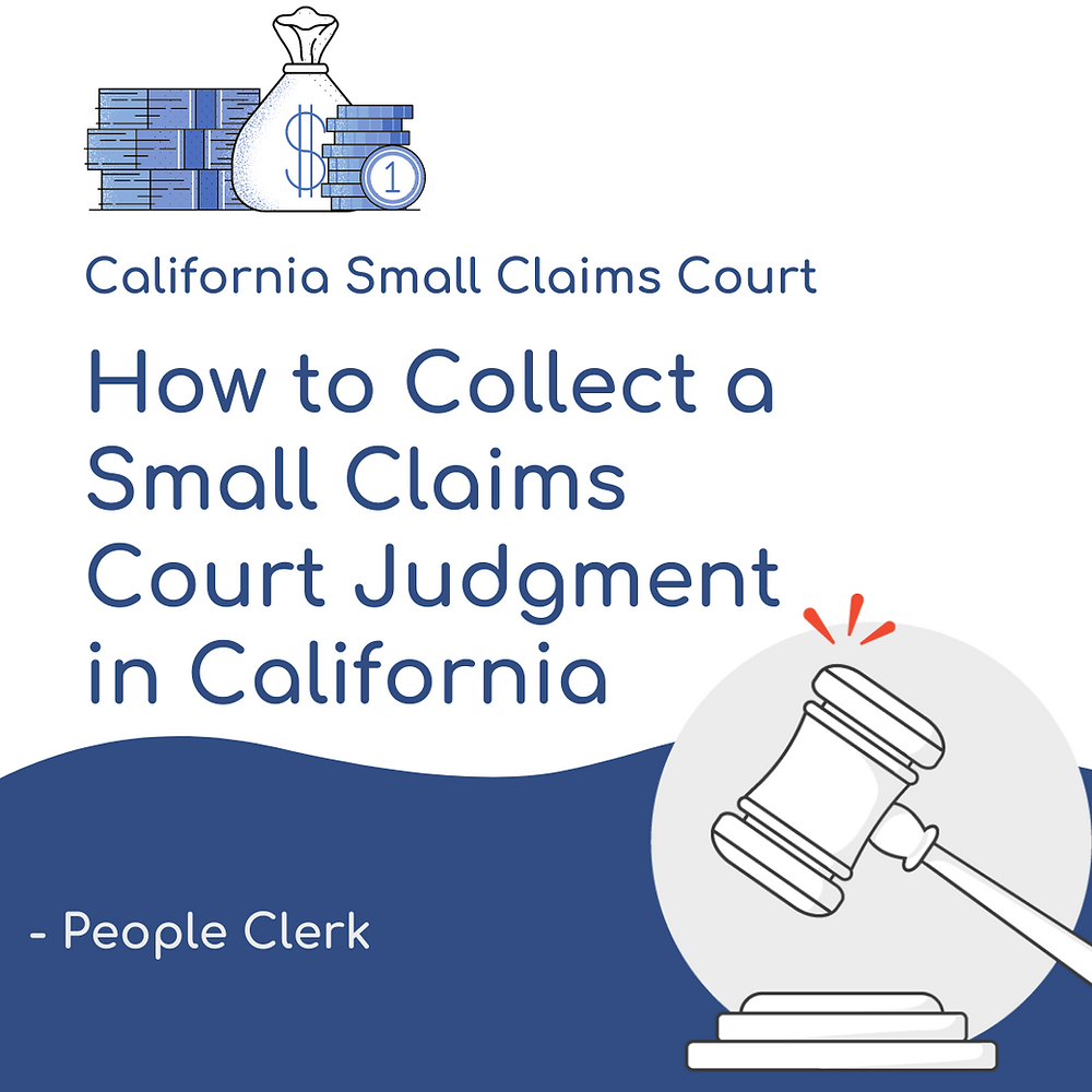 How to collect a small claims court judgment in California