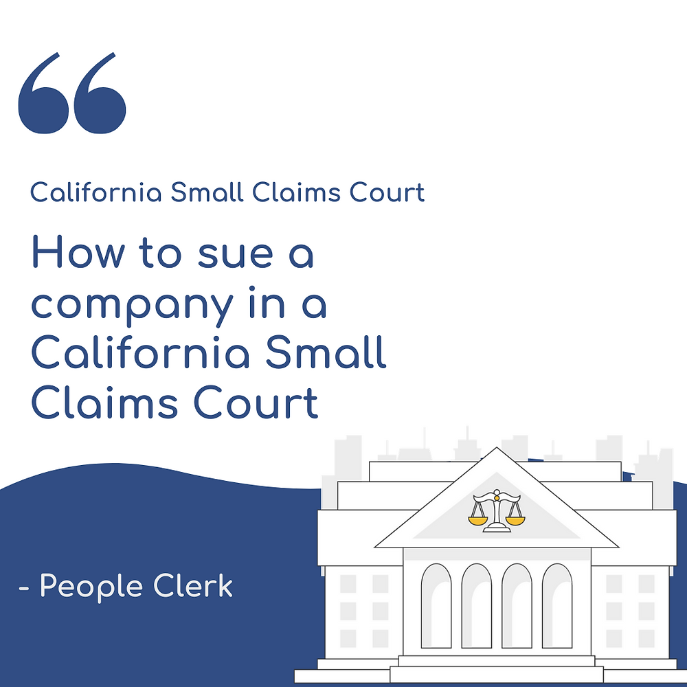 How to sue a company in california small claims court