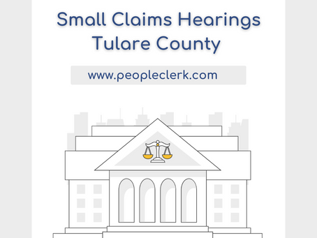 The Small Claims Hearing- Tulare County