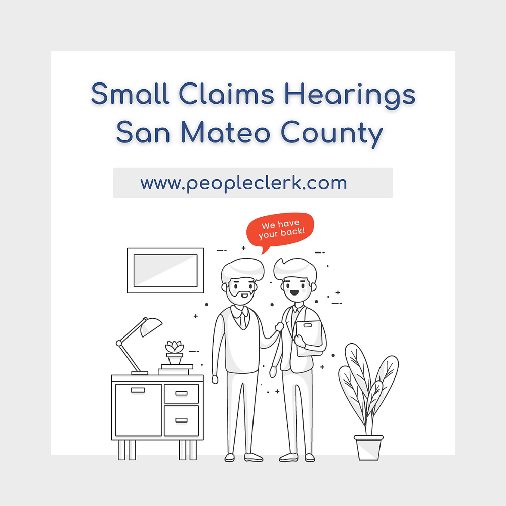 How to prepare for a small claims court hearing in San Mateo county