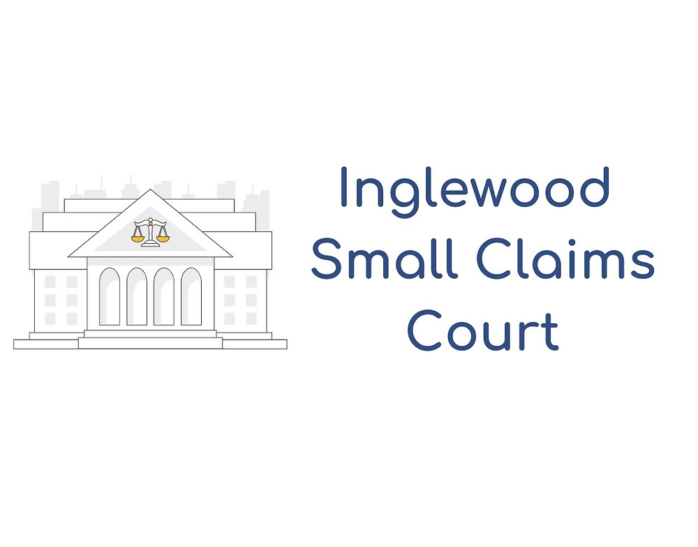 How to file a small claims lawsuit in Inglewood Small Claims Court