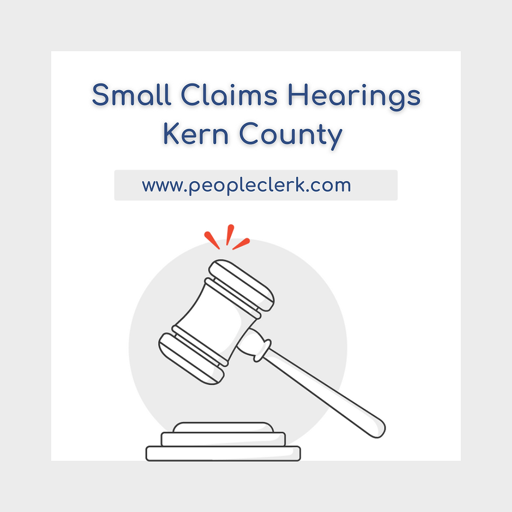 How to prepare for a small claims court hearing in Kern county