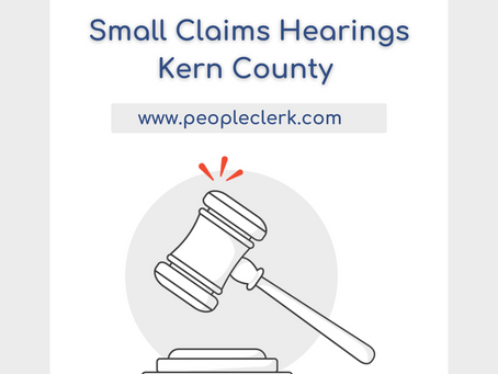 The Small Claims Hearing- Kern County