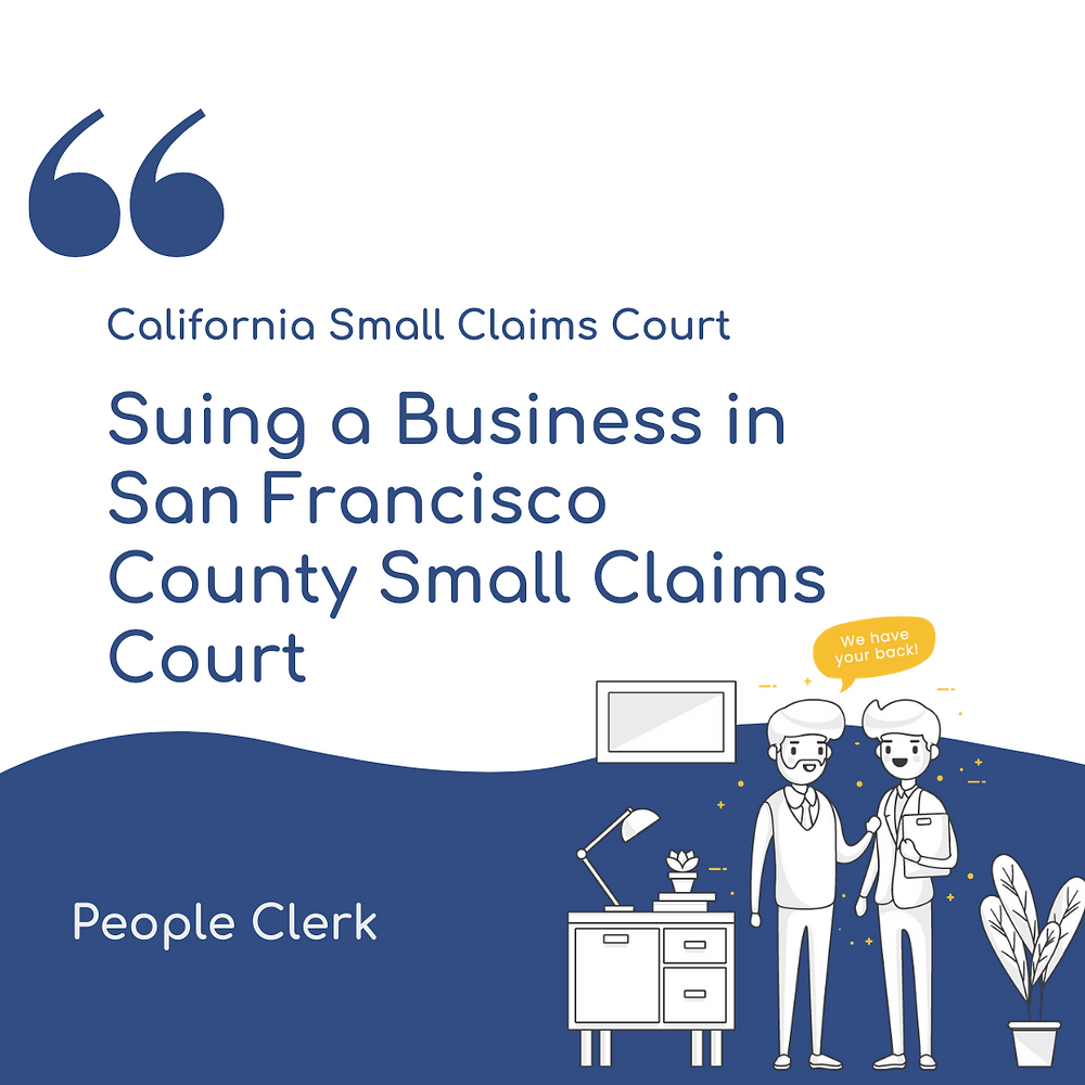 Suing a Company in San Francisco county small claims court