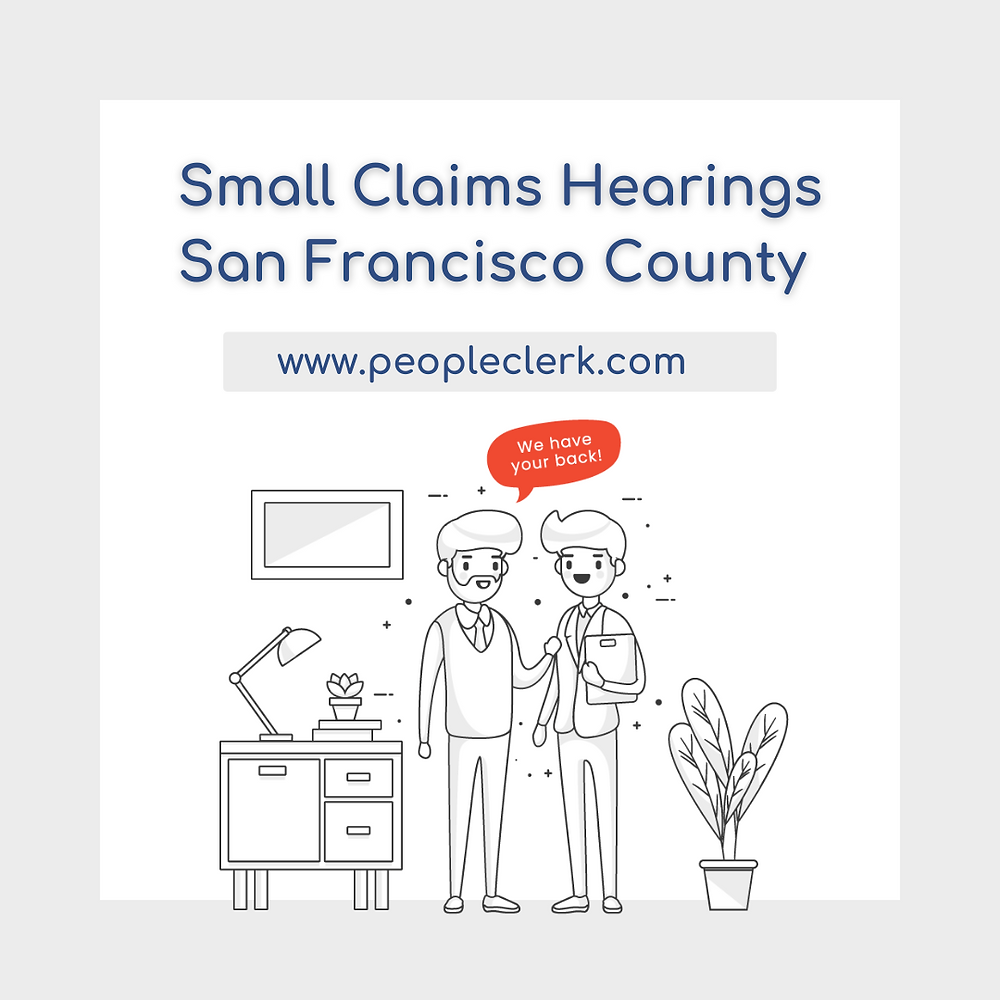 How to prepare for a small claims court hearing in San Francisco
