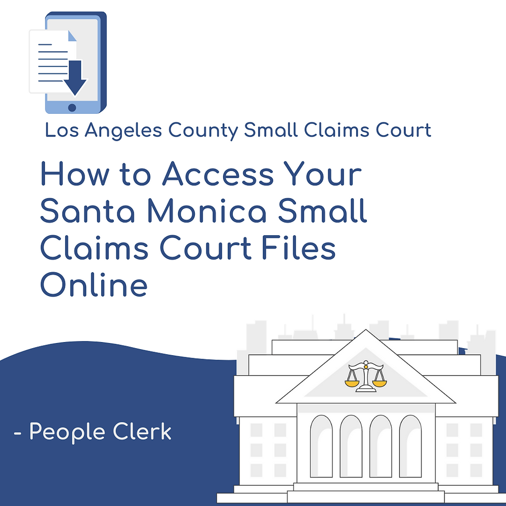 How to access your santa monica small claims court files online