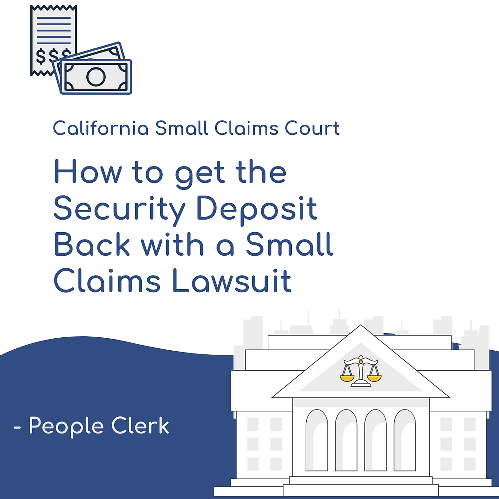 How to get the security deposit back in California small claims court