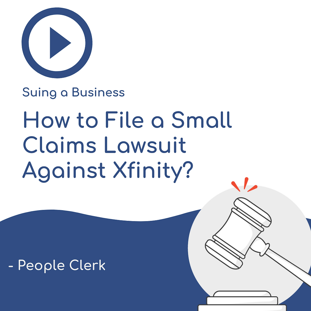 How to file a small claims lawsuit against Xfinity