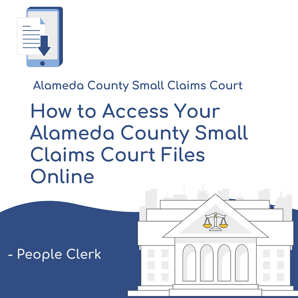 How to access your Alameda small claims court files online