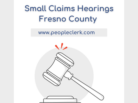 The Small Claims Hearing- Fresno County