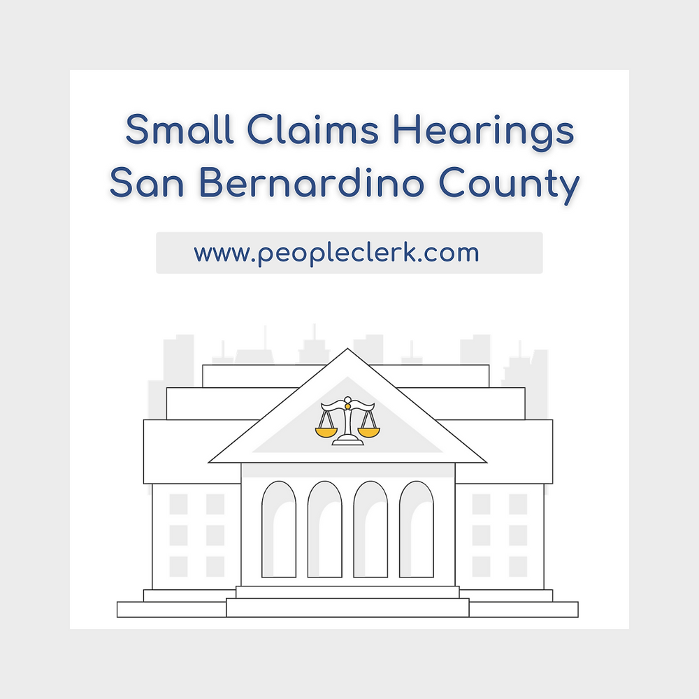 How to prepare for a small claims court hearing in san Bernardino County
