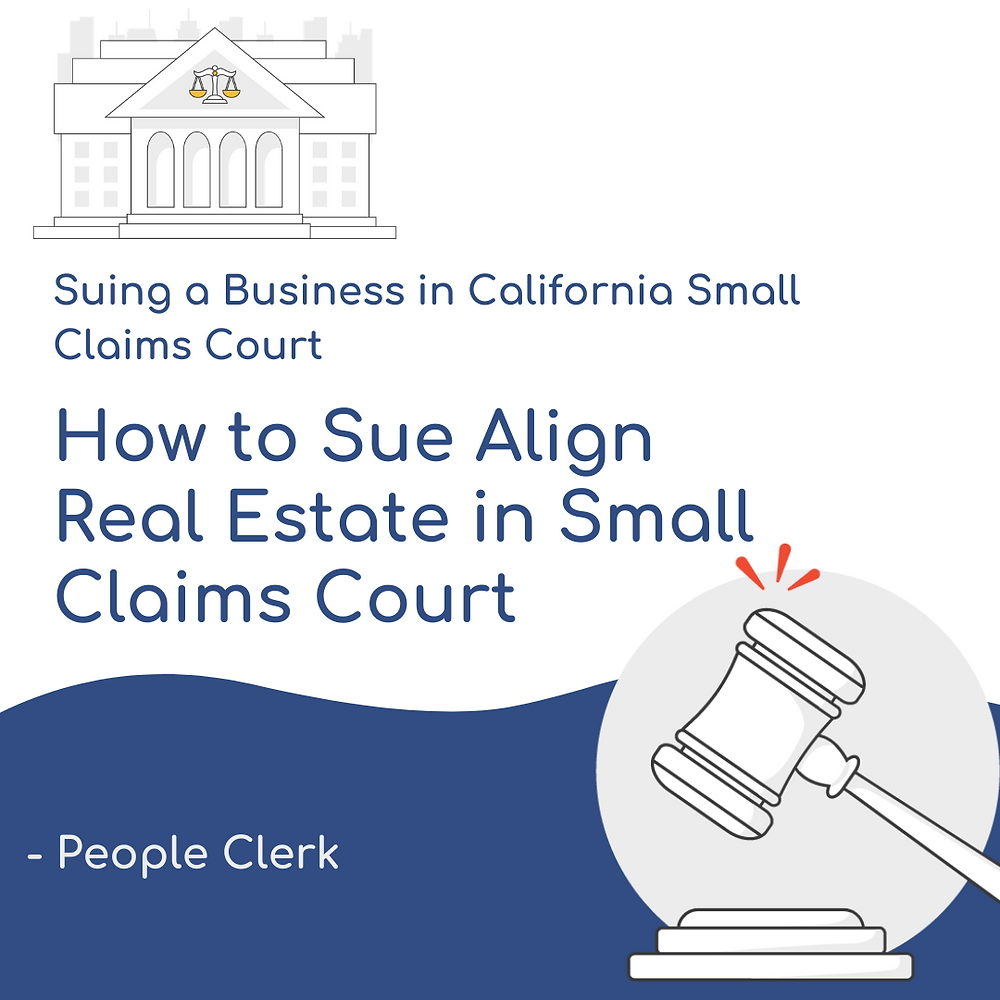 How to Sue Align Real Estate in California Small Claims Court
