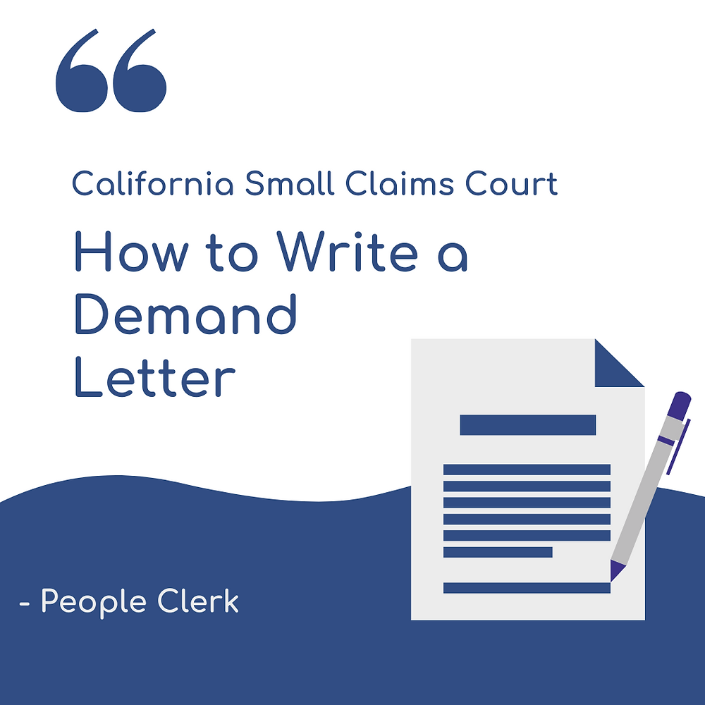 How to write a demand letter California Small Claims Court