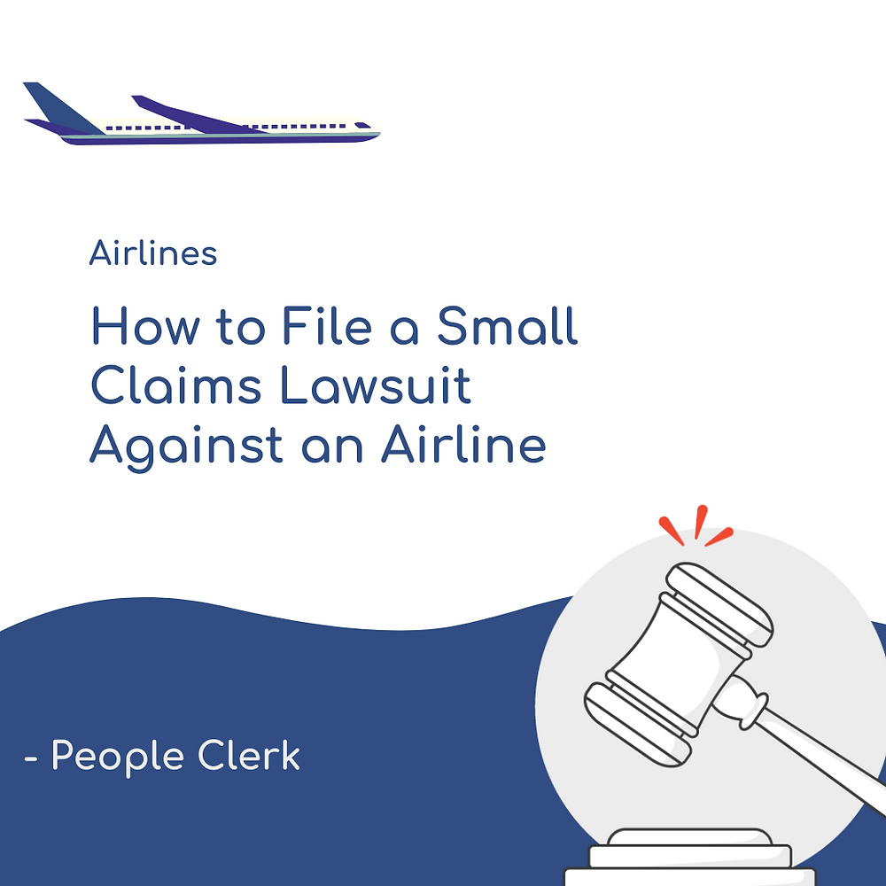 How to file a small claim lawsuit against an airline