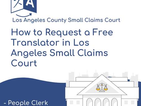 How to request a free translator in Los Angeles County Small Claims Court