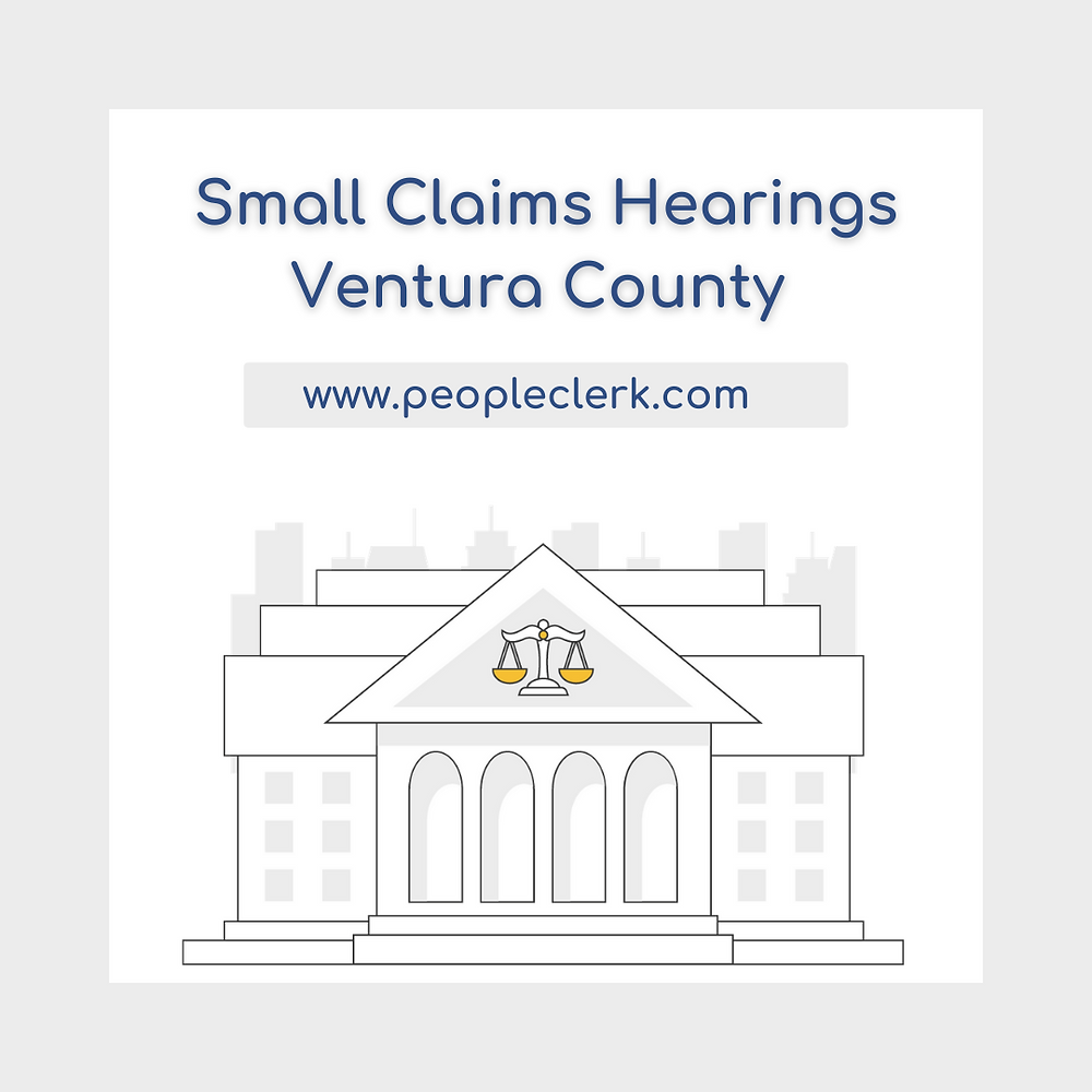 How to prepare for a small claims court hearing in Ventura  County
