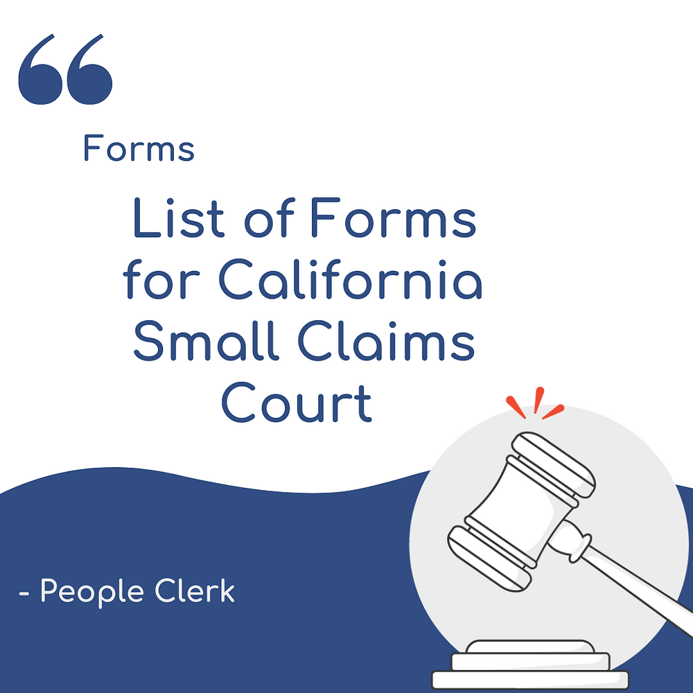 List of Forms for California Small Claims court