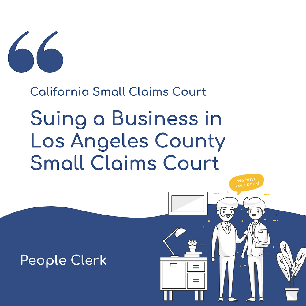 Suing a Company in Los Angeles county small claims court